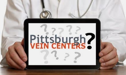 Vein Centers Pittsburgh | Choosing the Right Vein Center Takes a Little Time and Effort